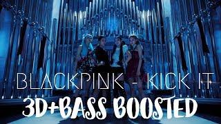blackpink kick it 3d audio - TH-Clip