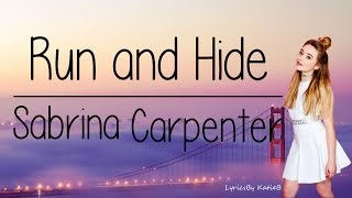 Run and Hide Acoustic (With Lyrics) - Sabrina Carpenter