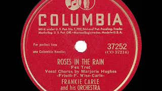1946 Frankie Carle - Roses In The Rain (Marjorie Hughes, Vocal)