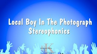 Local Boy In The Photograph - Stereophonics (Karaoke Version)