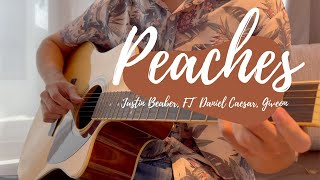 Justin Bieber - Peaches (ft. Daniel Caesar, Giveon) | Guitar Fingerstyle Cover