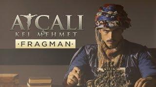 Atçalı Kel Mehmet Fragman
