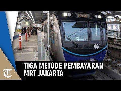 Berikut Ini 3 Metode Pembayaran Tiket MRT Jakarta