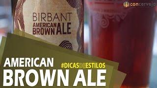 Dicas De Estilos: American Brown Ale | Concerveja (196/365)