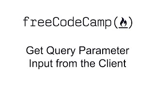 Get Query Parameter Input from the Client - Basic Node and Express - Free Code Camp