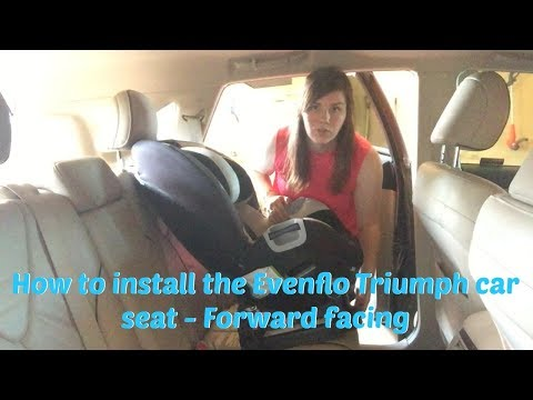 How to Install the Evenflo Triumph Car Seat – Forward facing