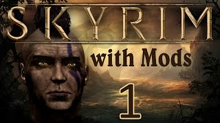Skyrim with Mods Ep 1: OVER 100 MODS!