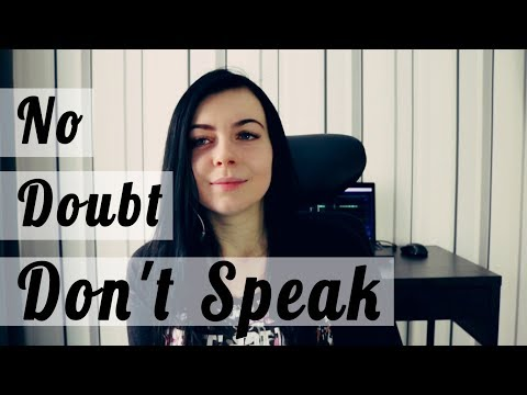 No Doubt - Don't Speak на русском (russian cover)
