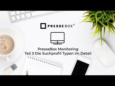PresseBox & lifePR Monitoring - Teil 3 Die Suchprofil Typen im Detail