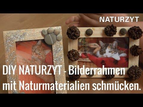 DIY NATURZYT - Bilderrahmen mit Naturmaterialien schmücken