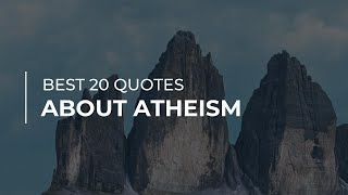 Best 20 Quotes about Atheism   Most Famous Quotes   Super Quotes