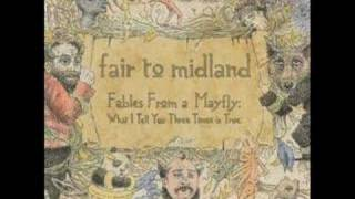 Fair To Midland - Say When