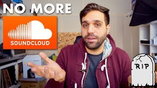 I'm Done with SOUNDCLOUD - Why no one should use it anymore