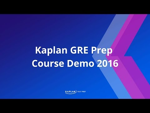 GRE Prep: Kaplan GRE Prep Course Demo 2016 | Kaplan Test Prep ...