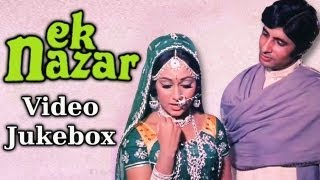 Ek Nazar {HD} - Songs Collection - Amitabh Bachchan - Jaya Bahaduri - Lata - Laxmikant Pyarelal