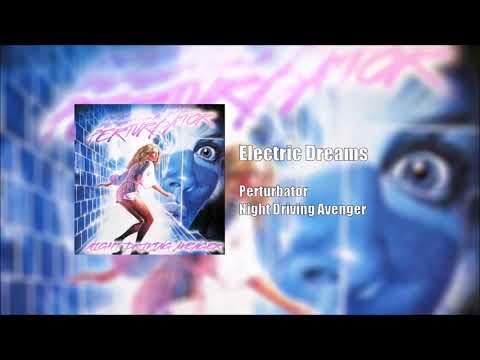 Perturbator: Electric Dreams