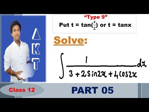 Integration Type 9 : Put t = tan(𝒙/𝟐) or t = tanx : Part 5