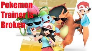 Pokemon Trainer is Broken - Better Nerf
