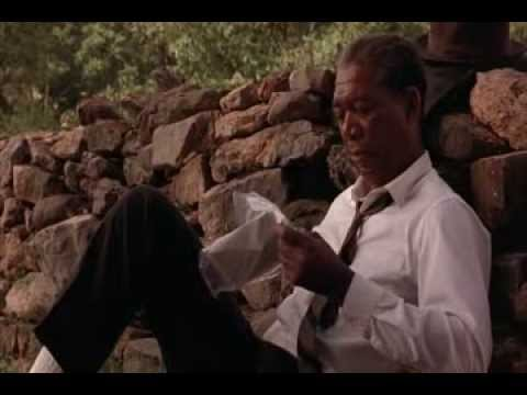 Hope is a good thing.....The Shawshank Redemption