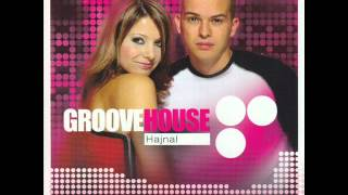Groovehouse - Hajnal (2001) [Teljes Album]