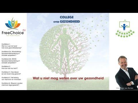 College over gezondheid: Wat u niet mag weten over uw gezondheid - Complete presentatie