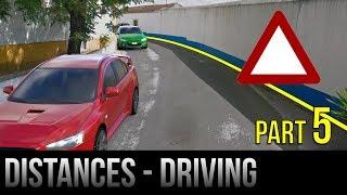 Safe Distances When Driving - Part 5
