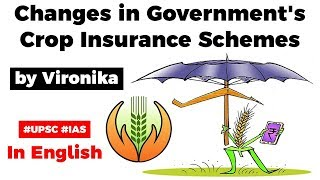 Government changes crop insurance schemes PMFBY & RWBCIS, What are new changes? Current Affairs 2020