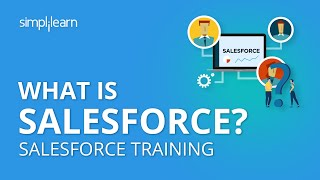 What is Salesforce | Salesforce CRM Tutorial For Beginners | Salesforce Training