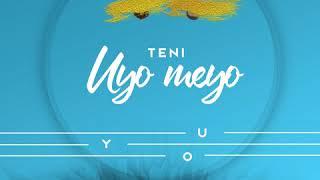 Uyo Meyo (Sigag Lauren Remix)   Teni