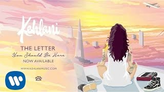 Kehlani   The Letter (Official Audio)