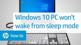 Fix Your Windows 10 Computer When It Doesn't Wake from Sleep Mode | HP Computers | @HPSupport