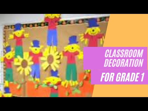mp4 Class Decoration For Grade One, download Class Decoration For Grade One video klip Class Decoration For Grade One