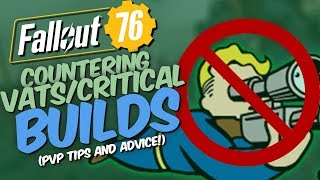Fallout 76 PvP - 4 Tips & Tricks to counter VATS/Critical builds
