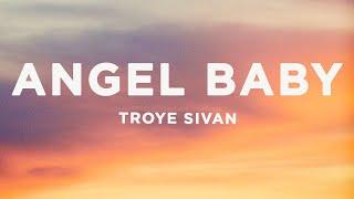 Troye Sivan - Angel Baby (Lyrics)