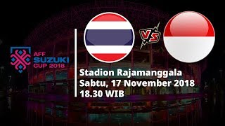 Sedang Berlangsung Live Streaming RCTI Piala AFF Suzuki Cup, Thailand Vs Indonesia Pukul 18.30 WIB