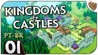 "Kingdoms and Castles #01 ""A nova vila feudal!"" - Vamos Jogar Gameplay Português PT-BR"