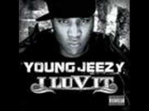 I Love It Young Jeezy Last Fm
