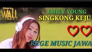 LAGU REGE BIKIN SANTAI | EMILY YOUNG | SINGKONG KEJU