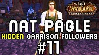 NAT PAGLE: Hidden Garrison Followers #11 (Warlords of Draenor)