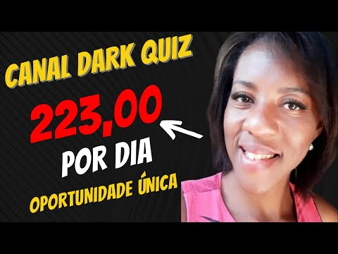 CANAL DARK DE QUIZ E CHARADAS (OPORTUNIDADE  223,00) PASSO A PASSO.Como ganhar DINHEIRO NO YOUTUBE