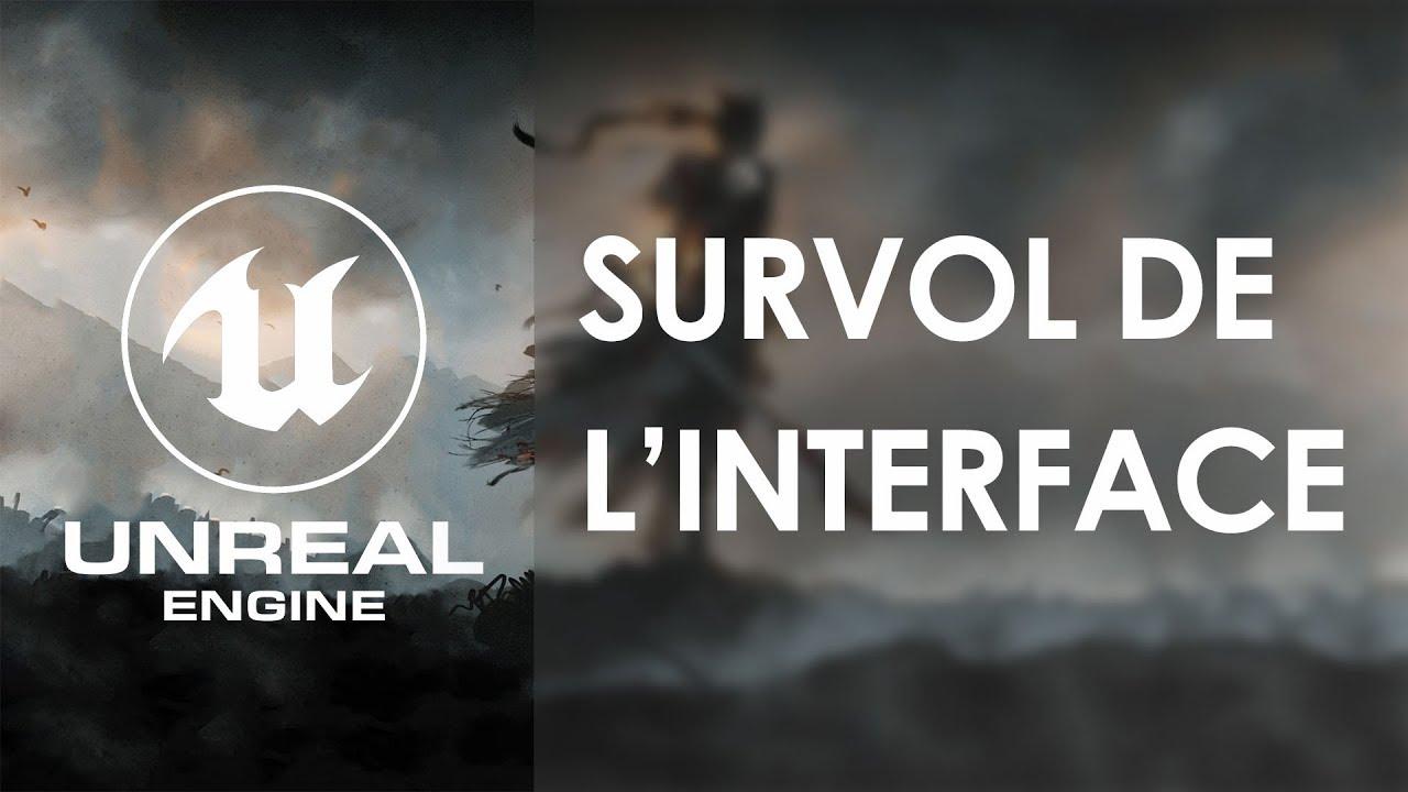 Découverte de l'interface Unreal Engine 4 - Tuto UE4 FR