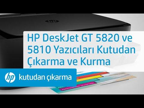 HP DeskJet GT 5820 ve 5810 Yazıcıları Kutudan Çıkarma ve Kurma