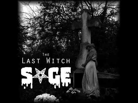 Sage - SAGE - The Last Witch (2018) full EP