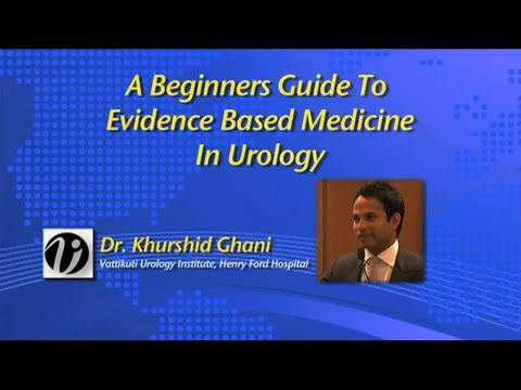 A Beginners Guide to Evidence Based Medicine in Urology