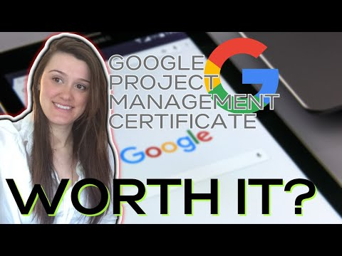 Google Project Management Professional Certificate - Worth it? Can ...