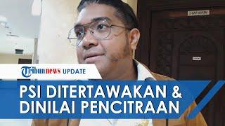Gelak Tawa Pimpinan DPRD DKI Respon Rencana PSI Interpelasi Anies soal Banjir, PKS Sebut Pencitraan