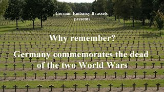 Why remember? Germany commemorates the dead of the two World Wars