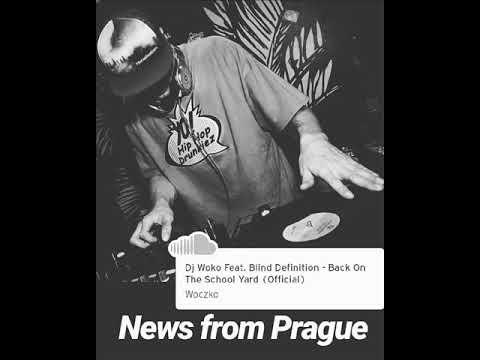 Dj Woko - Dj Woko Feat. Blind Definition - Back On The School Yard (Offici