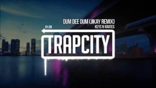 Keys N Krates Dum Dee Dum JiKay Remix 5 Hour