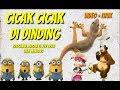 CICAK CICAK DI DINDING _ LAGU ANAK INDONESIA BERSAMA MASHA THE BEAR DAN MINIONS LAGUANAKPOPULER